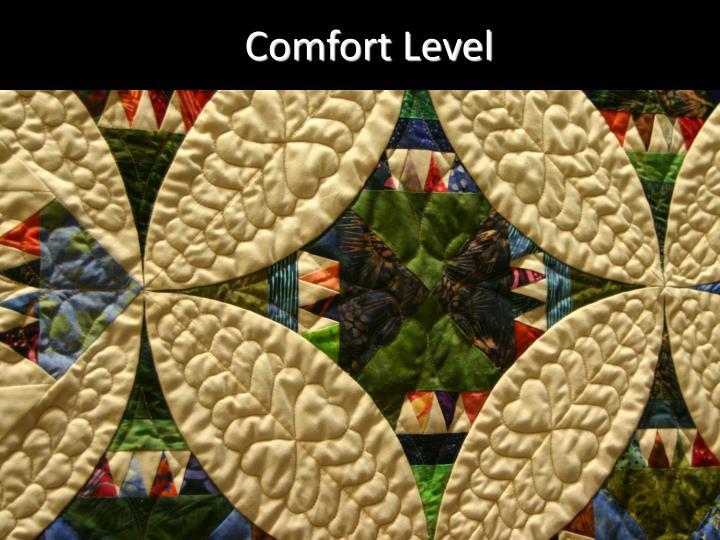 Comfort Level