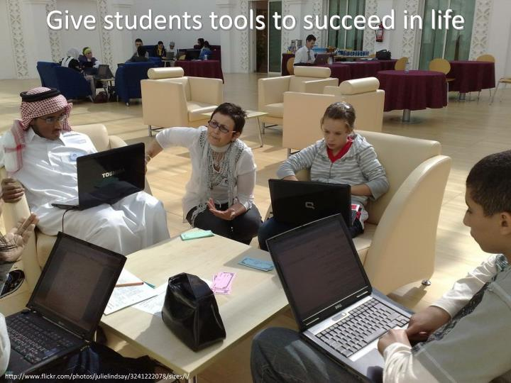 Give students tools to succeed in life