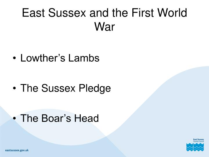 East Sussex and the First World War