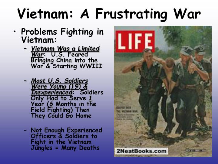 Vietnam: A Frustrating War