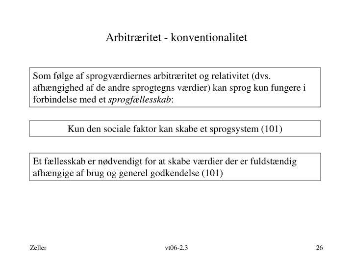 Arbitræritet - konventionalitet