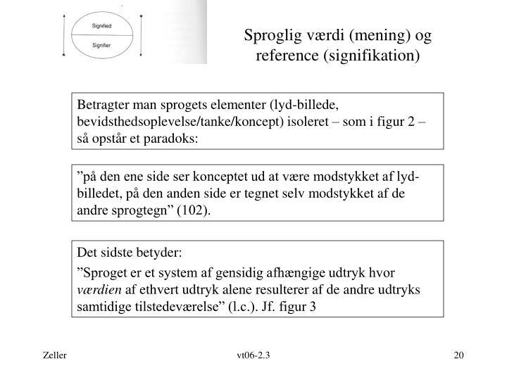 Sproglig værdi (mening) og reference (signifikation)