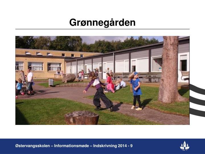 Grønnegården