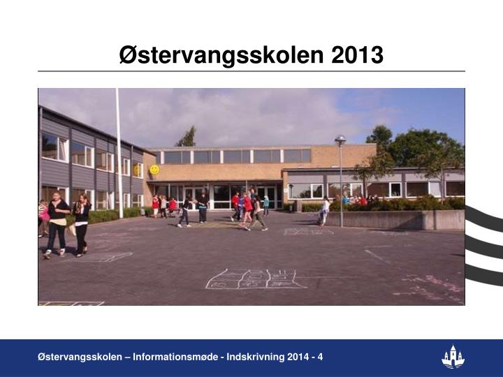 Østervangsskolen 2013