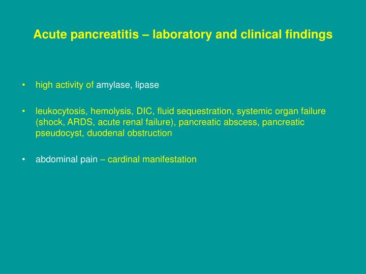 Acute pancreatitis – laboratory and clinical findings