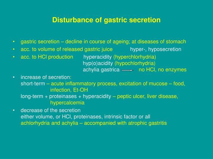 Disturbance of gastric secretion