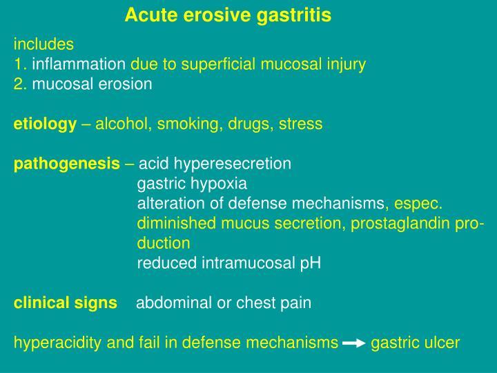 Acute erosive gastritis