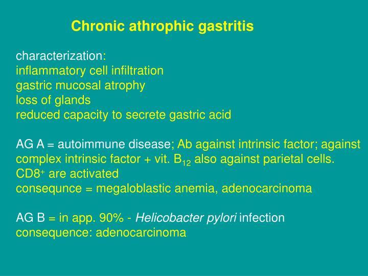 Chronic athrophic gastritis