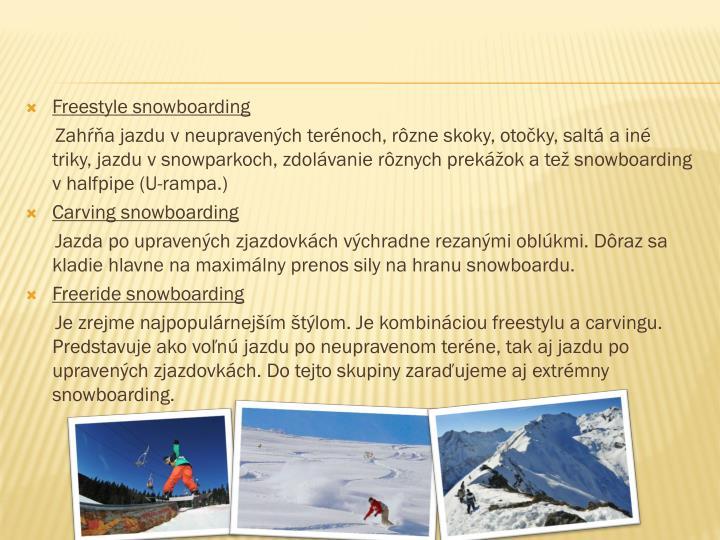 Freestyle snowboarding