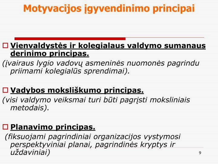 Motyvacijos įgyvendinimo principai