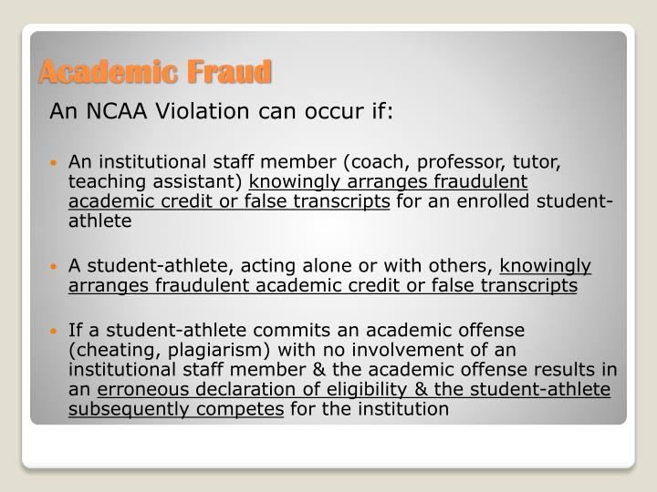 An NCAA Violation can occur if: