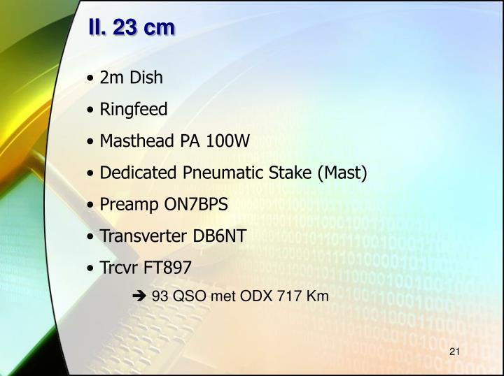 II. 23 cm