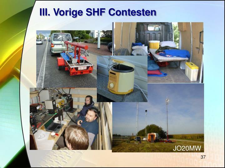 III. Vorige SHF Contesten