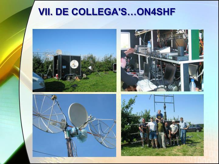 VII. DE COLLEGA'S…ON4SHF