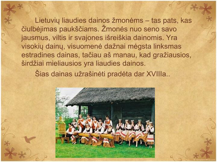 Lietuvi liaudies dainos monms  tas pats, kas iulbjimas paukiams