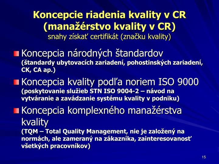 Koncepcie riadenia kvality v CR