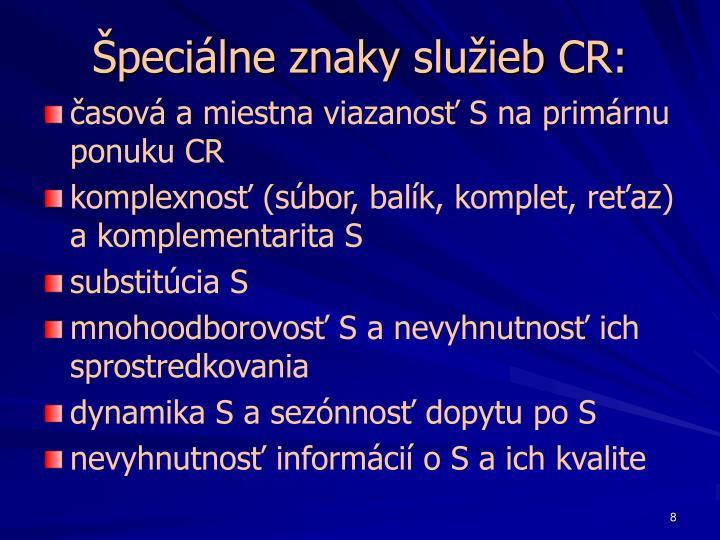 Špeciálne znaky služieb CR: