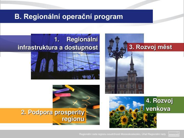 B. Regionální operační program