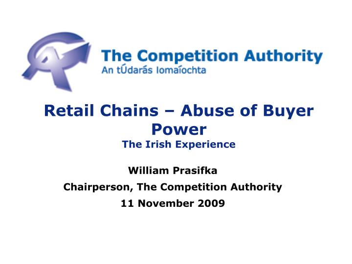 Retail Chains – Abuse of Buyer Power