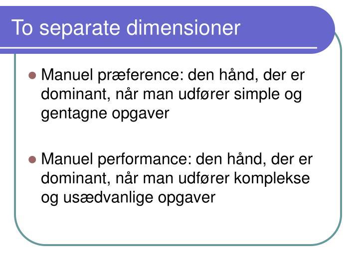 To separate dimensioner