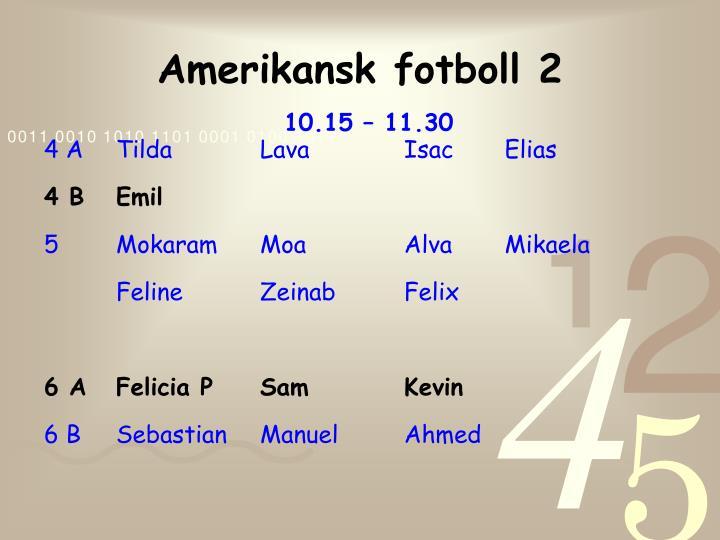 Amerikansk fotboll 2