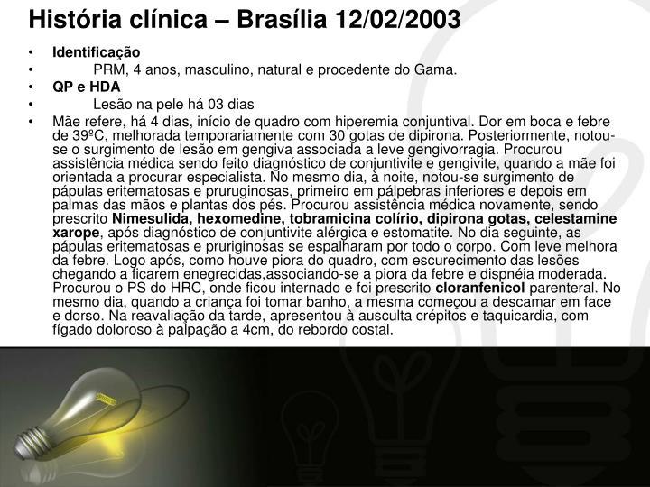 História clínica – Brasília 12/02/2003