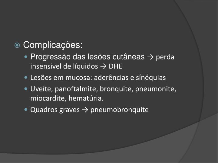 Complicações: