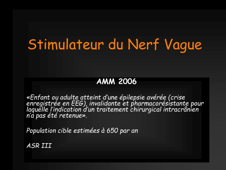 Stimulateur du Nerf Vague