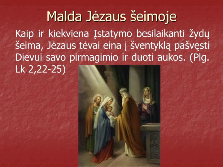 Malda Jėzaus šeimoje