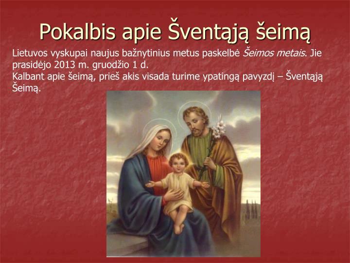 Pokalbis apie Šventąją šeimą