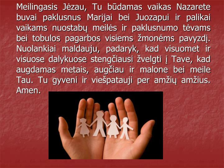 Meilingasis Jėzau, Tu būdamas vaikas Nazarete buvai paklusnus Marijai
