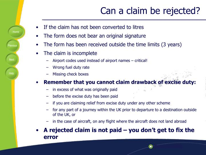 Can a claim be rejected?