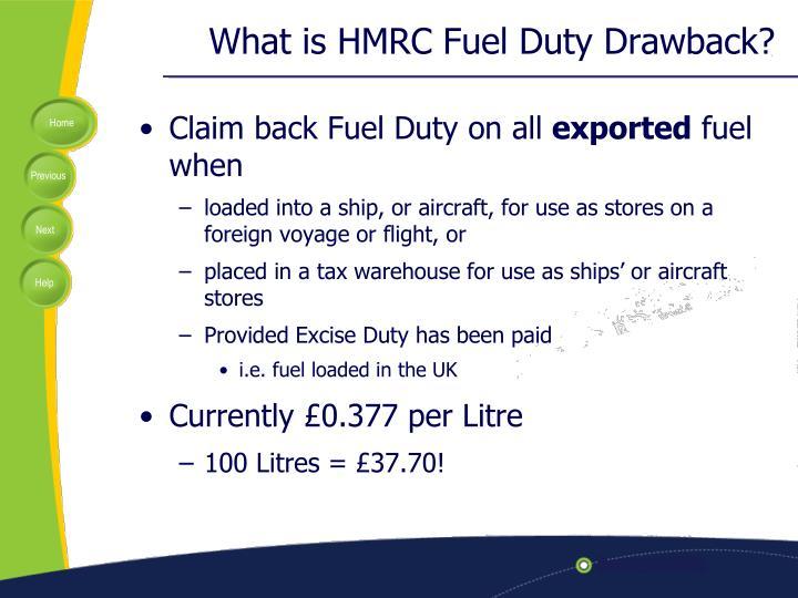 What is HMRC Fuel Duty Drawback?