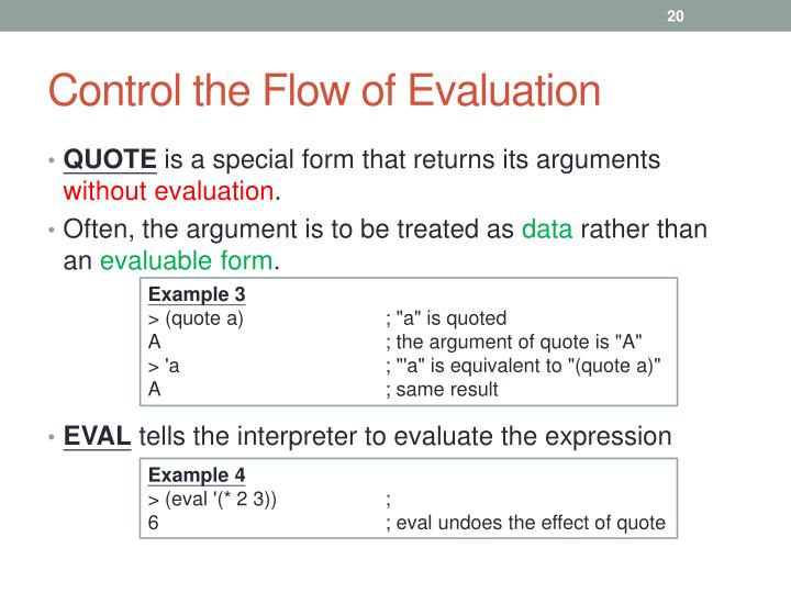 Control the Flow of Evaluation