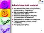 administraciniai metodai