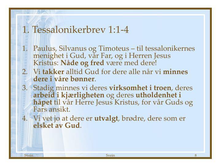 1. Tessalonikerbrev 1:1-4