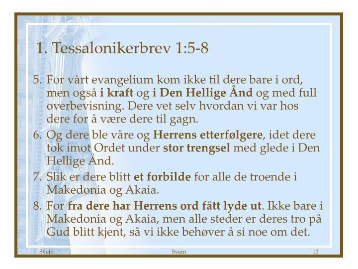 1. Tessalonikerbrev 1:5-8