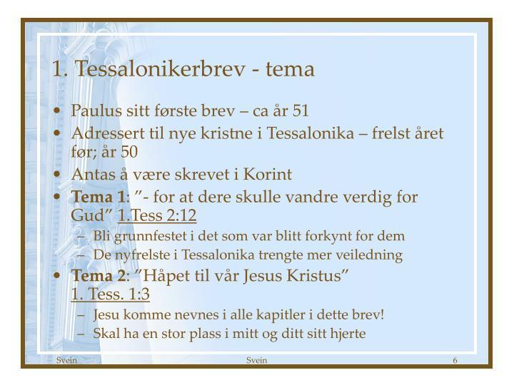 1. Tessalonikerbrev - tema