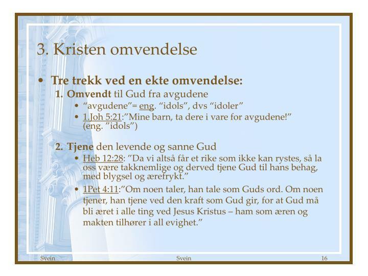 3. Kristen omvendelse
