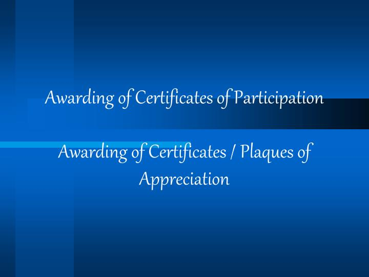 Awarding of Certificates of Participation