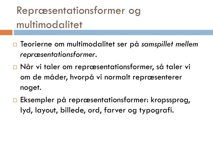 Repræsentationsformer og multimodalitet