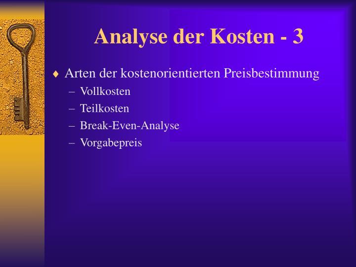 Analyse der Kosten - 3