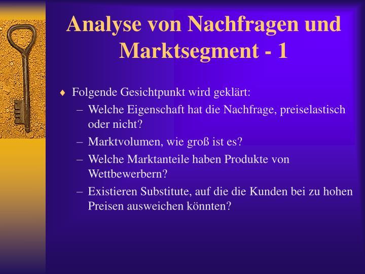 Analyse von Nachfragen und Marktsegment - 1