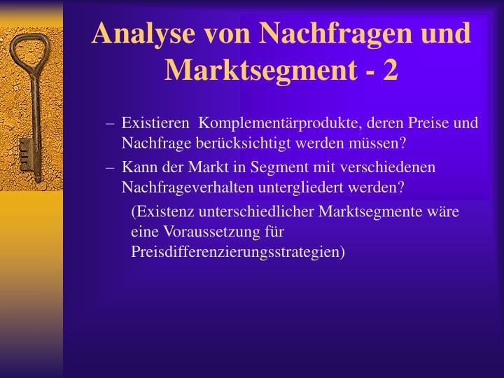 Analyse von Nachfragen und Marktsegment - 2