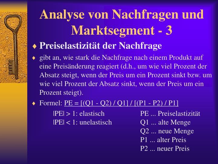 Analyse von Nachfragen und Marktsegment - 3