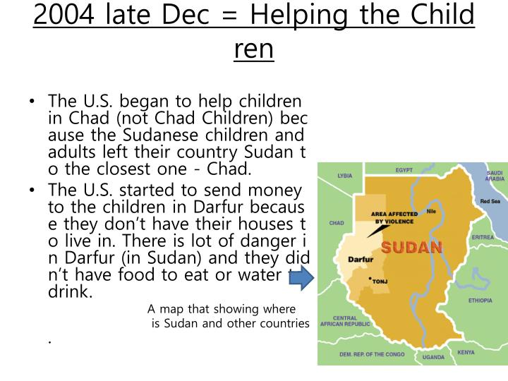 2004 late Dec = Helping the Children