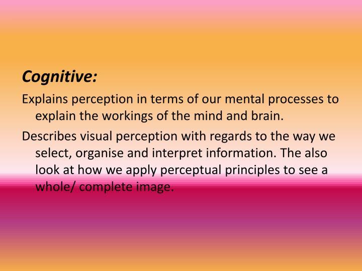 Cognitive: