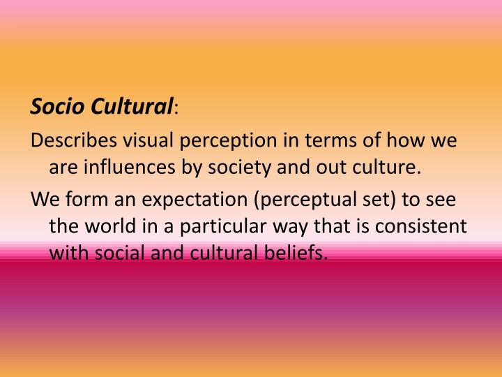 Socio Cultural