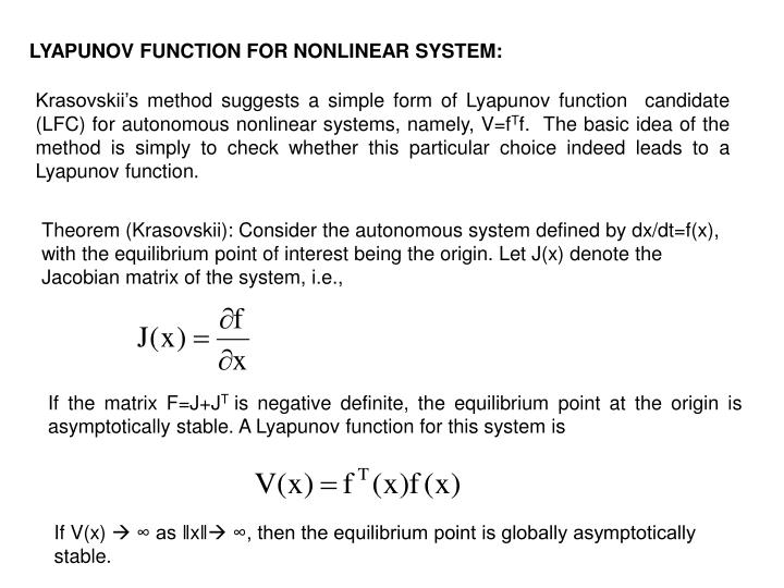 LYAPUNOV FUNCTION FOR NONLINEAR SYSTEM: