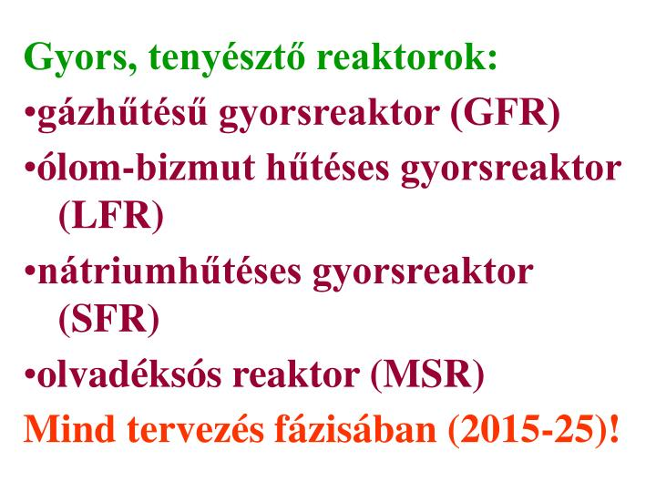Gyors, tenyésztő reaktorok: